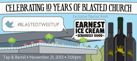 #blastedtweetup Celebrating 10 years of Blasted Church at Tap and Barrel