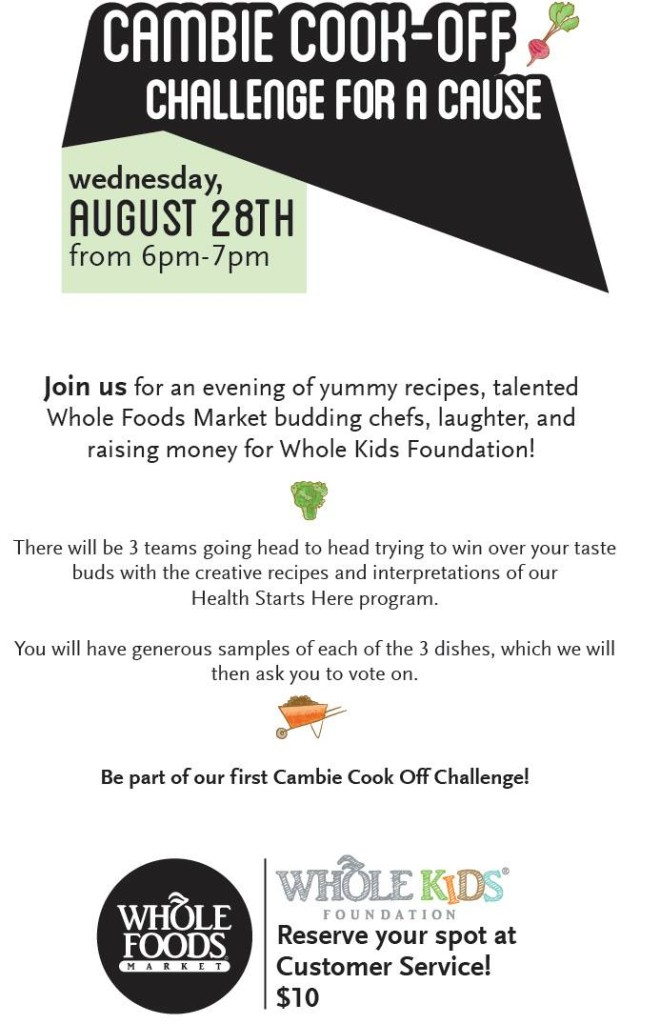 Whole Foods Cambie Cook Off August 28th 2013