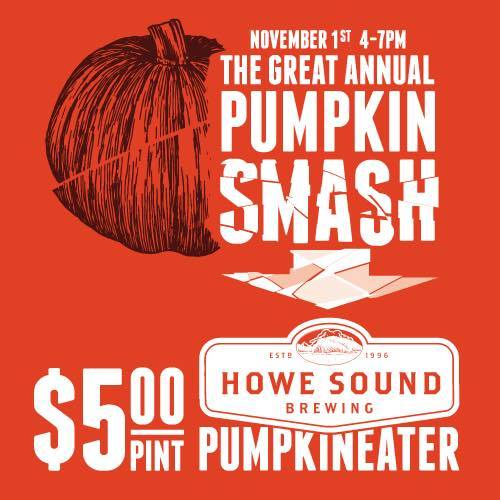 Tap and Barrel Pumpkin Smash 2014. $5 pints of Howe Sound Brewing Pumpkineater